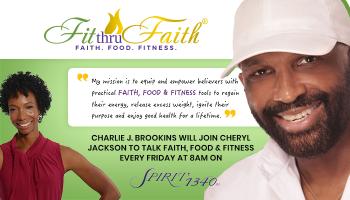 Fit Thru Faith With Charlie J. Brookins