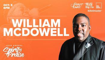 Spirit Of Praise William McDowell